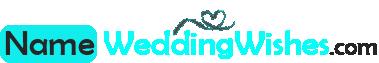 NameWeddingWishes.com
